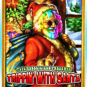 2013/12/25 Psychedelicized Christmas Special 2013 - Trippin' With Santa