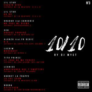 10 /10 Part III by Dj Myst aka La Légende
