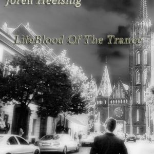 Joren Hëelsing - LifeBlood Of The Trance Episode 06.