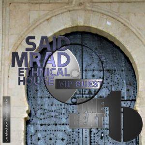 Ethnical House Show #002 | DJ Said Mrad @ One Beat Radio