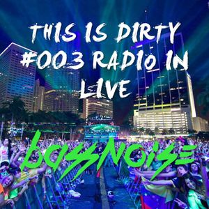 THIS IS DIRTY #003 RADIO IN LIVE