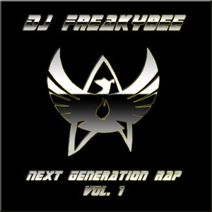 DJ FreakyBee Next Generation Rap Vol. 1