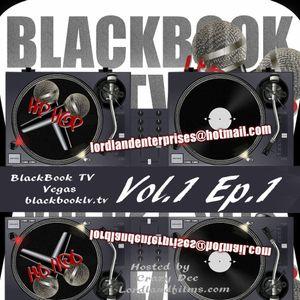BLACKBOOK HIP HOP VOL.1 EP.1 - BLACKBOOK TV - LAS VEGAS   LORDLANDFILMS.COM
