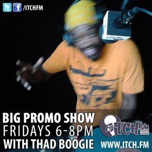 Thad Boogie - BigPromo Hip Hop Show 257