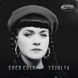 Coco Cole - Capital XTRA Underground Hour Show - 13Jul16