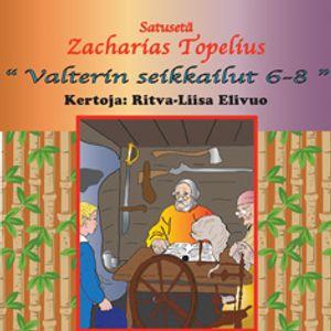 Radio Satakieli, fairytales Valtterin seikkailut I & III, 1991