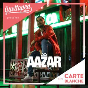 Carte Blanche #005 with Aazar