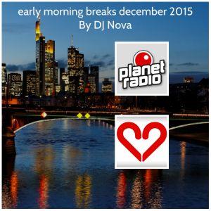 early morning breaks december 2015