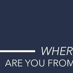 Where are you from? - Audio