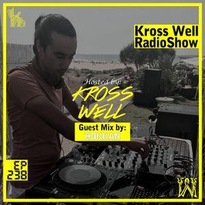 Kross Well RadioShow (Episode 238) [Guest Mix by HOKKAN] 05.15.2019