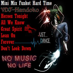 Mini Mix Funkot Hard Time