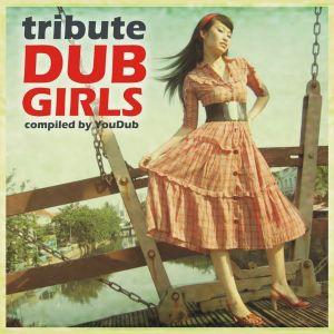 Dub Girls Tribute