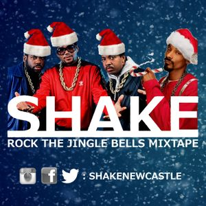 Shake Rock The Jingle Bells Mixtape
