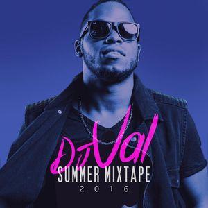 DJ Val - Summer Mixtape - 2016