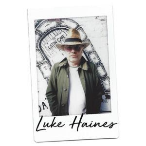 Luke Haines: Righteous in the Afternoon 30/04/19