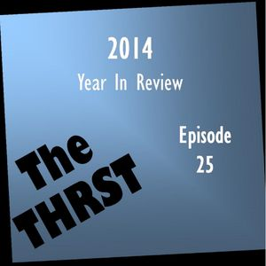 2014: Year In Review - THRST025