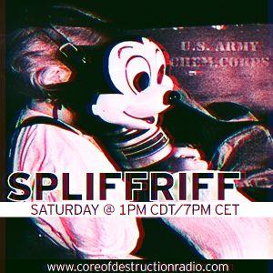 Spliffriff Episode 6 on Core of Destruction Radio