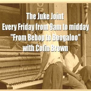 Colin Brown's Juke Joint 16th December Stomp Radio