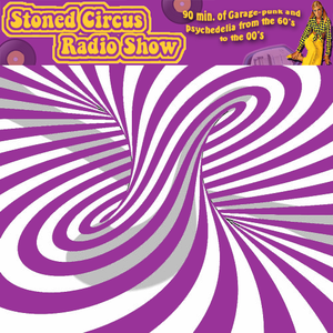 Stoned Circus radio show - June 22th, 2015