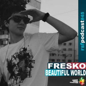 [RSF Podcast#45] mixed by Fresko