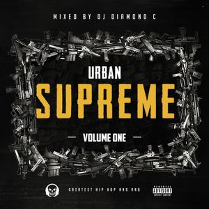 Urban Supreme Vol. 1 mixed by DjDiamondC