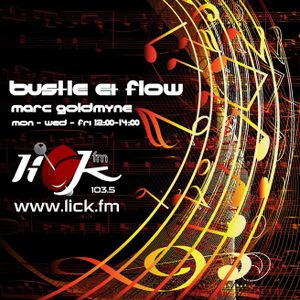 Bustle & Flow with DJ Goldmyne - 25th March 2016
