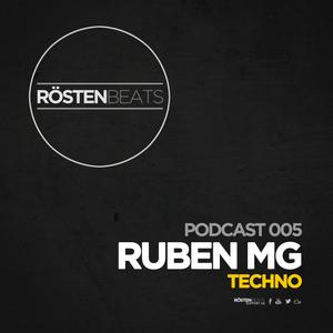 Rösten Beats Podcast 005 - Ruben MG