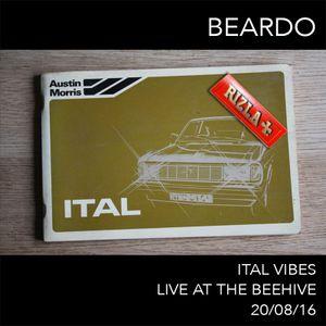 Beardo - Ital Vibes @ The Beehive 20/08/16