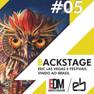 Backstage #5 - EDC Las Vegas e os festivais vindo ao Brasil!