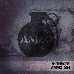 M-Theory - Ammo 004