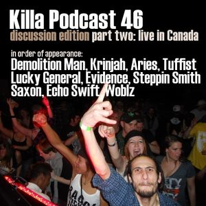 Killa Podcast V.46 (Discussion Edition) (Part 2)