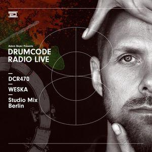 DCR470 – Drumcode Radio Live - Weska studio mix recorded in Berlin