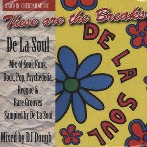 Dela Soul Original samples mixed and cut the fuck up by Dj Dough