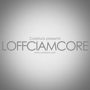 Coretura #18 - Loffciamcore