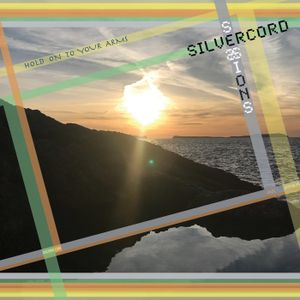 Silvercord 022 - Hold on to your arms