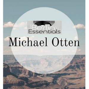 Berlin Essentials 05.01.2017 - Michael Otten