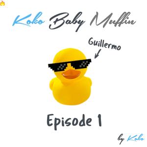 [Koko Baby Muffin] - Episode 1