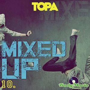 Topa-Mixed up 10 (live mix house,funky,disco,tech house) PROMO