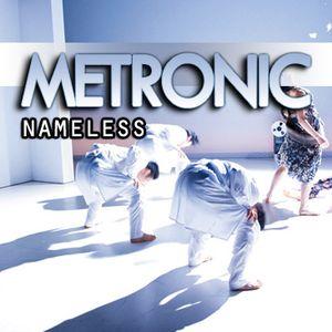 METRONIC - Nameless (August Set)-LINE-2012-08-15