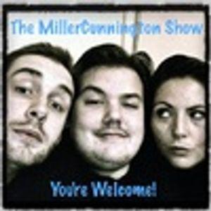 The MillerCunnington Show 18/2/13