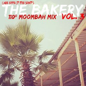 The Bakery, Vol. 3 (108º Moombah Mix)