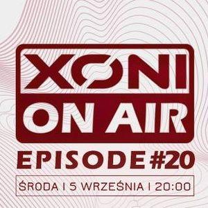 Xoni On Air - Episode #20 // Seaven / Mr.Matt / Inox