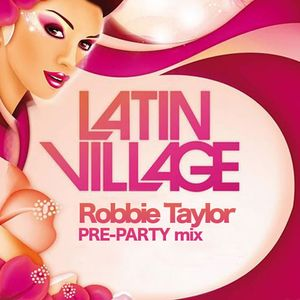 Latin Village Pre-Party mix