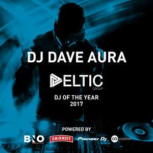 DJ Dave Aura - Deltic DJ of the Year 2017