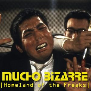 MUCHO BIZARRE IHomeland Of The FreaksI – [Suzuki ]