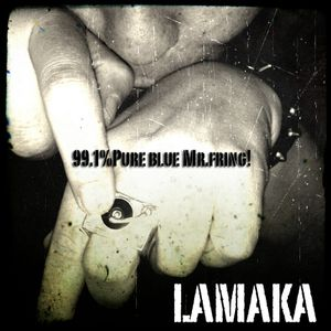 Lamaka-99.1% Pure blue Mr.Fring-Septiembre 2012