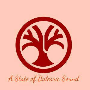 A State of Balearic Sound Episode 318 Selected & Mixed by Dj Mattheus (11-07-2017)