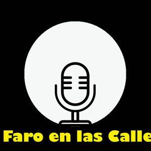 Faro en las calles programa transmitido el día 7 de febrero 2018 por Radio FARO 90.1 FM