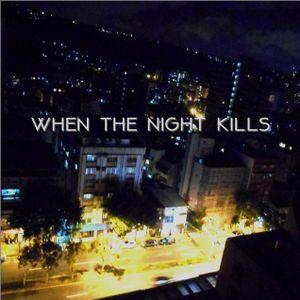 when the night kills