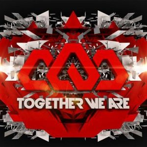 """TOGETHER WE ARE"""